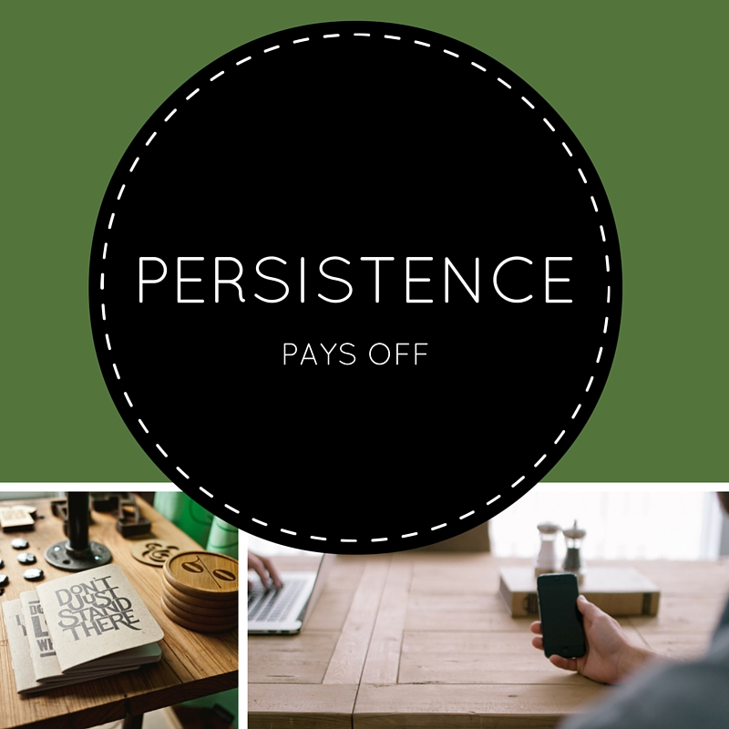 persistence pays off
