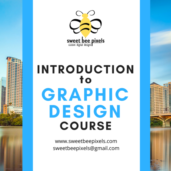 Order the Introduction to Graphic Design Course Today!